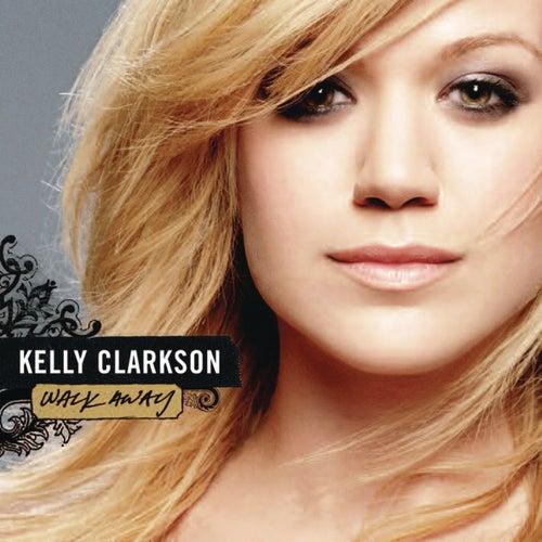Walk Away - Remixes de Kelly Clarkson