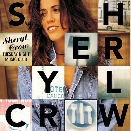 Tuesday Night Music Club von Sheryl Crow