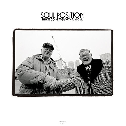 Things Go Better With Rj And Al de Soul Position
