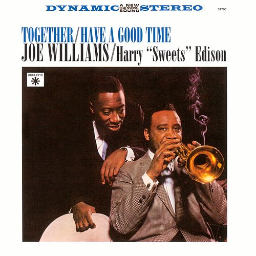 Together / Have A Good Time de Joe Williams