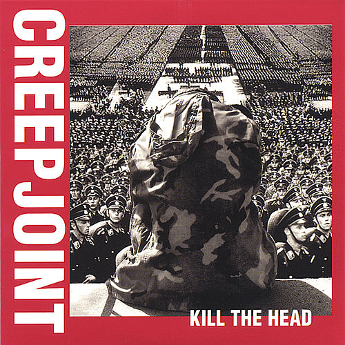 Kill The Head by Creepjoint
