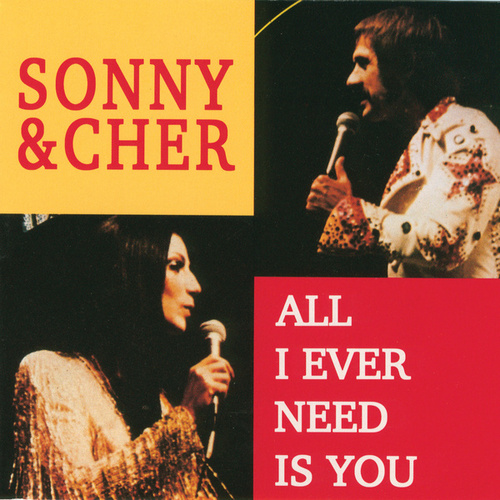 All I Ever Need Is You de Sonny and Cher