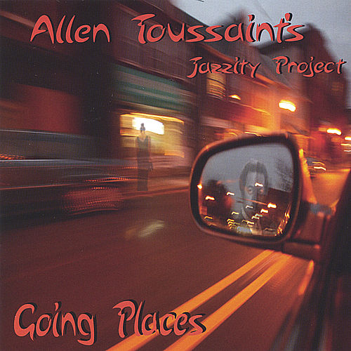 Going Places de Allen Toussaint