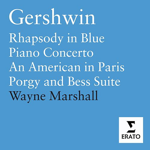 Gershwin - Orchestral Works di Wayne Marshall (classical)