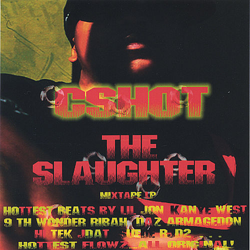 The Slaughter by CShot