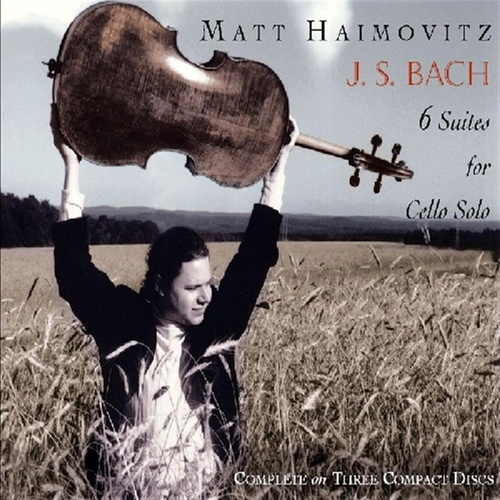 Six Suites For Cello Solo von Matt Haimovitz