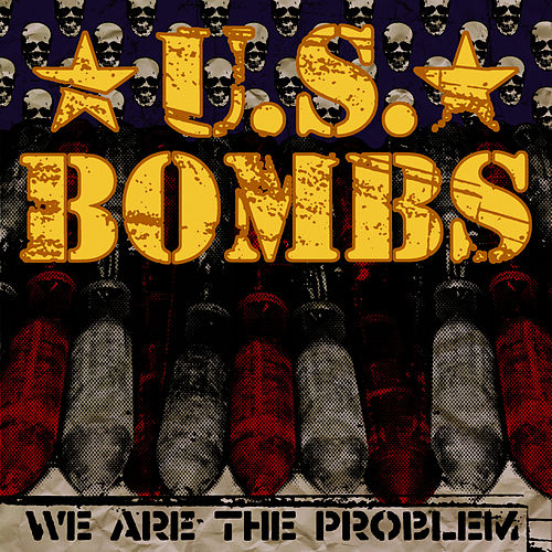 We Are The Problem de U.S. Bombs