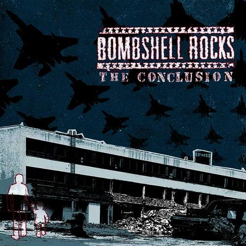The Conclusion de Bombshell Rocks