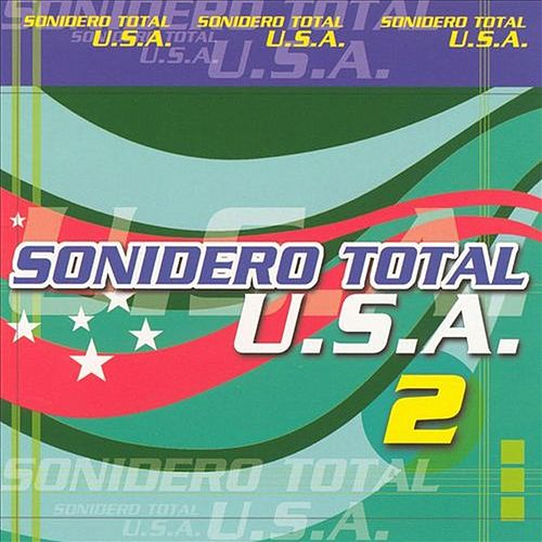Sonidero Total U.s.a. 2 de Various Artists