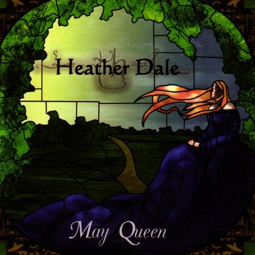 May Queen van Heather Dale