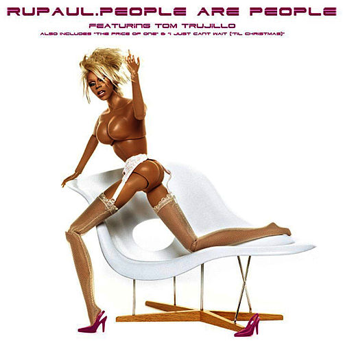 People Are People featuring Tom Trujillo (Remixes) de RuPaul