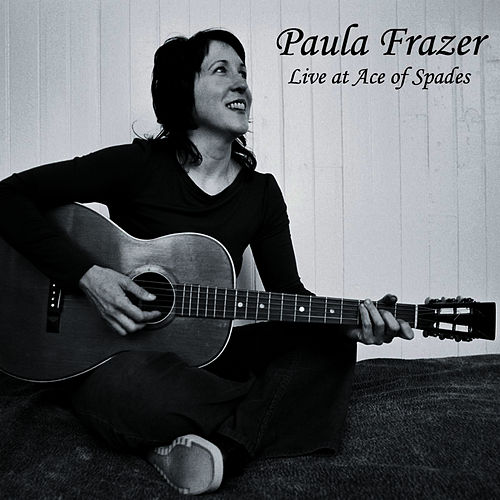 Live At Ace Of Spades by Paula Frazer