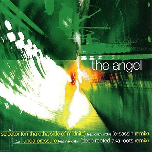 Selector (On Tha Otha Side Of Midnite)/unda Pressure by The Angel