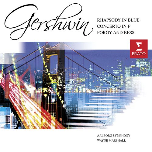 Gershwin: Rhapsody in Blue/Porgy & Bess Symphonic Suite etc. de Wayne Marshall (classical)