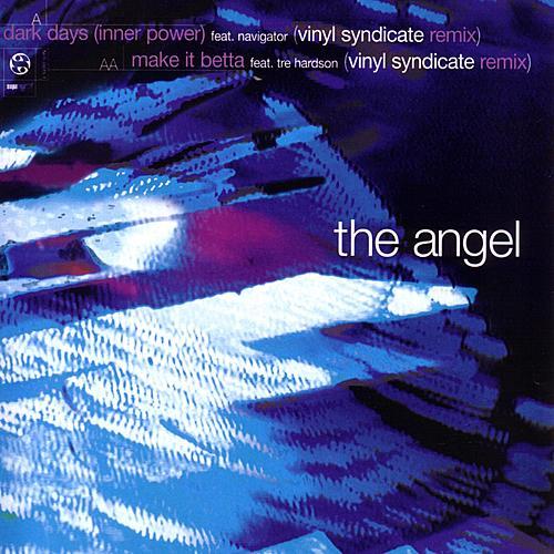 Dark Days (inner Power)/make It Betta by The Angel
