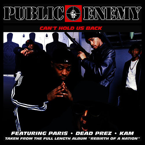 Can't Hold Us Back von Public Enemy