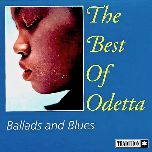 The Best Of Odetta - Ballads & Blues de Odetta