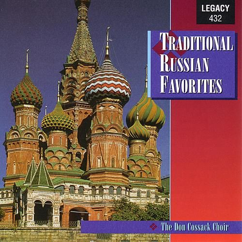 Traditional Russian Favorites by Don Cossack Choir