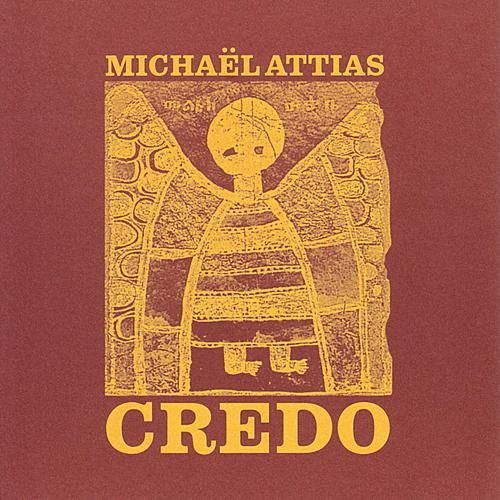 Credo by Michaël Attias