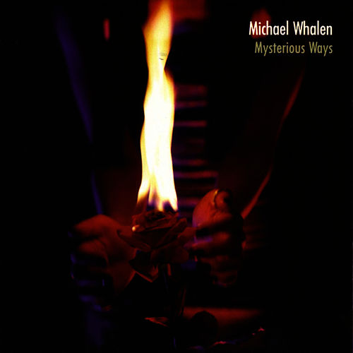 Mysterious Ways de Michael Whalen