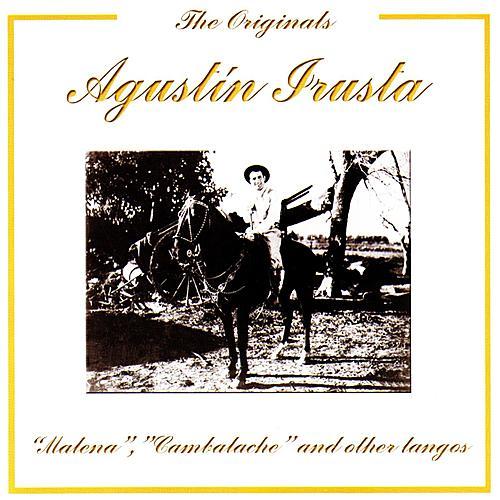 Malena, Cambalache And Other Tangos by Agustín Irusta