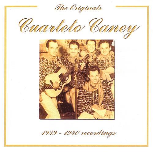 Cuarteto Caney (1939-1940) - The Originals Series de Cuarteto Caney