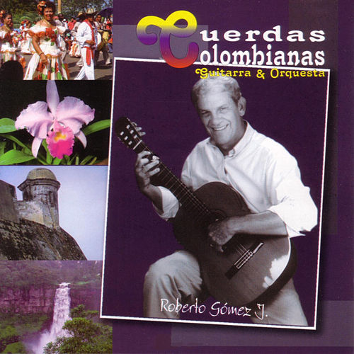 Las Más Bellas Melodías Colombianas Interpretadas En Guitarra Y Orquesta de Cuerdas Colombianas