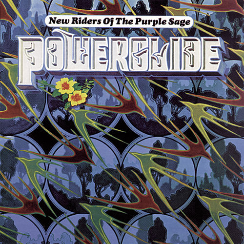 Powerglide von New Riders Of The Purple Sage