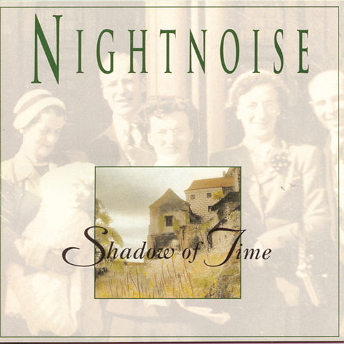 Shadow Of Time by Nightnoise