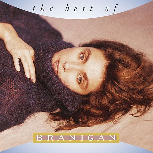 The Best Of Branigan by Laura Branigan