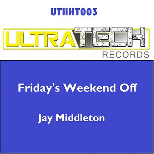 Friday's Weekend Off by Jay Middleton