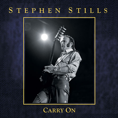 Carry On de Stephen Stills
