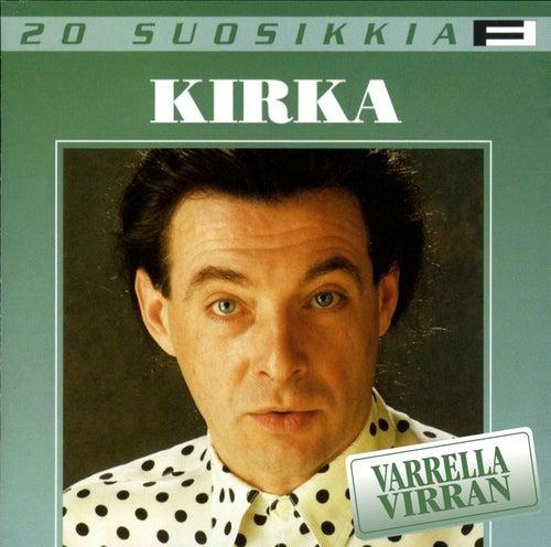 20 Suosikkia / Varrella virran von Kirka