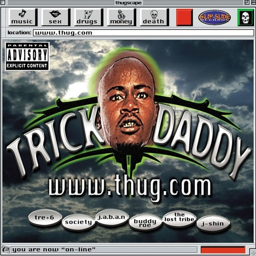 www.thug.com (Explicit Version) von Trick Daddy