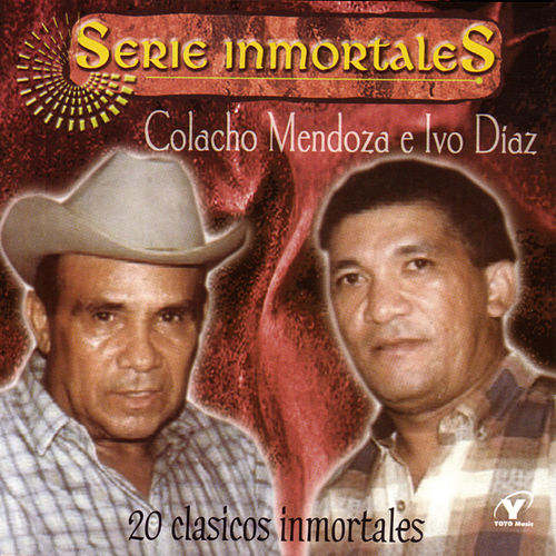Serie Inmortales - 20 Clasicos Inmortales de Colacho Mendoza