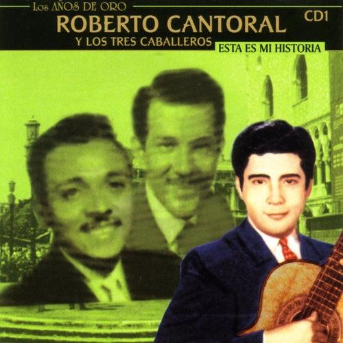 Esta Es Mi Historia by Roberto Cantoral