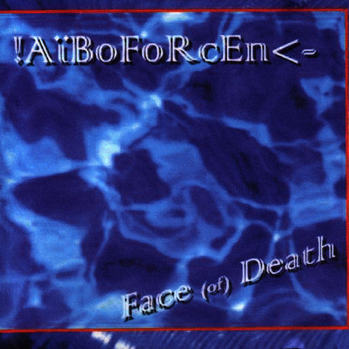 Face (Of) Death de Aiboforcen