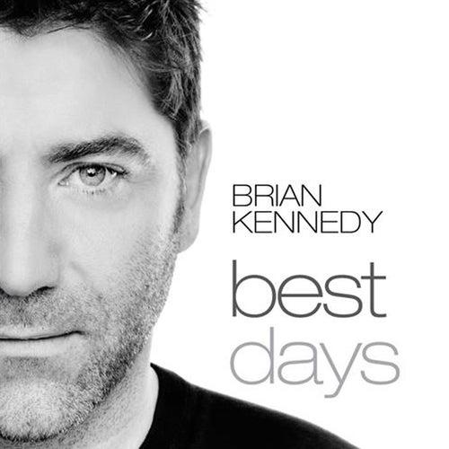 Best Days von Brian Kennedy