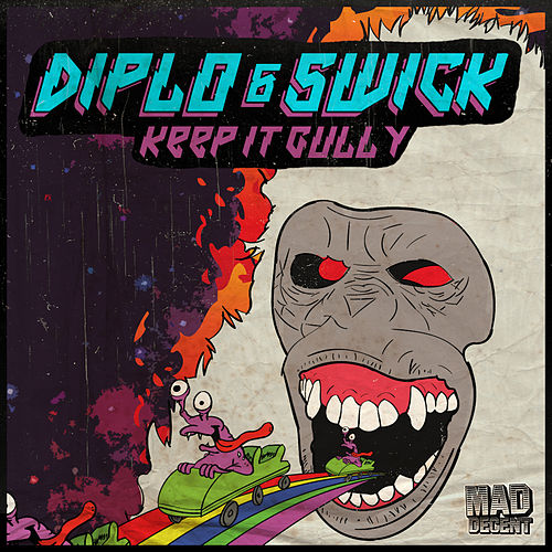 Keep It Gully by Diplo