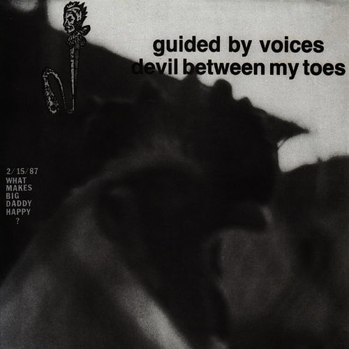 Devil Between My Toes de Guided By Voices