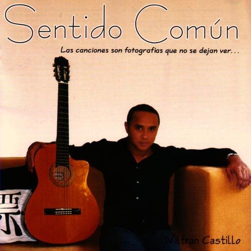 Sentido Común von Wilfran Castillo
