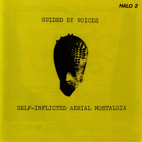 Self-Inflicted Aerial Nostalgia de Guided By Voices