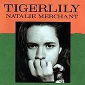 Tigerlily by Natalie Merchant