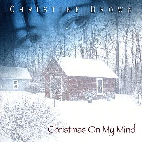 Christmas On My Mind von Christine Brown