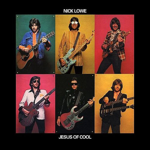 Jesus of Cool de Nick Lowe
