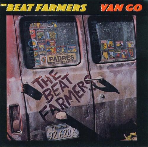 Van Go by Beat Farmers