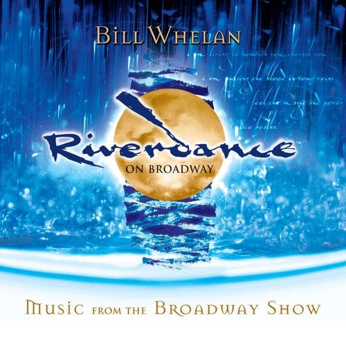 Riverdance On Broadway de Bill Whelan