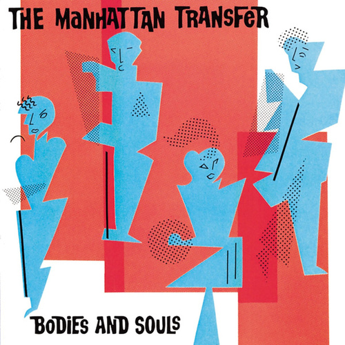 Bodies And Souls von The Manhattan Transfer