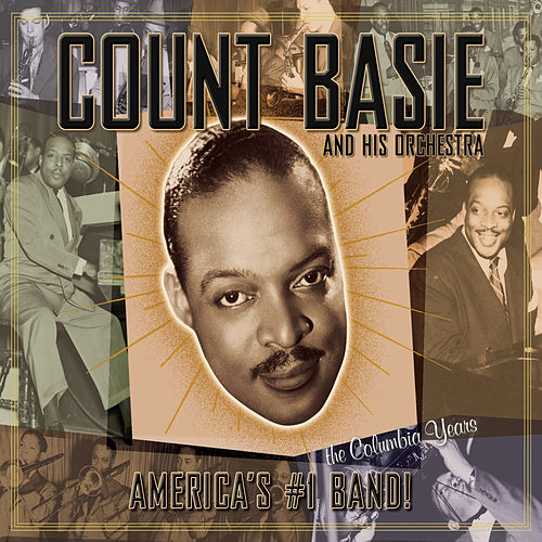America's #1 Band! The Columbia Years by Count Basie