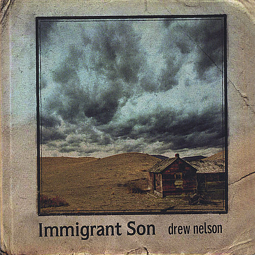 Immigrant Son by Drew Nelson